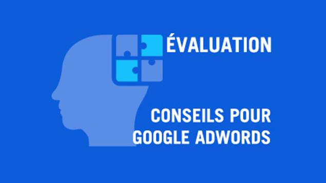 Comment tester vos publicités Google AdWords ?