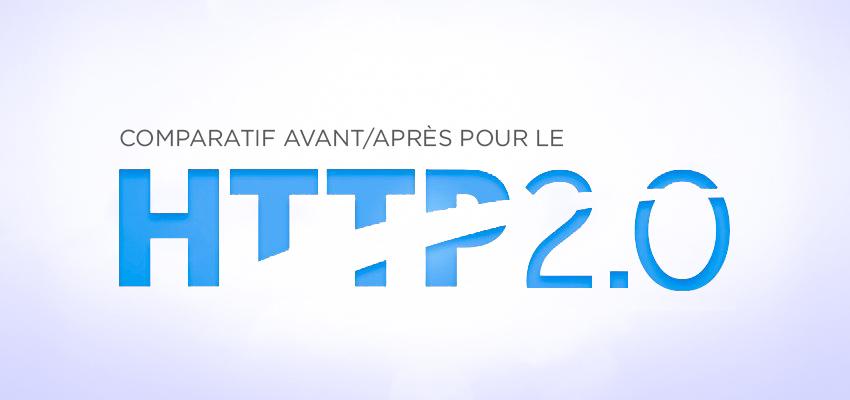 Comparatif HTTP/2 et HTTP/1.1